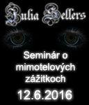 Júlia Sellers: Seminár o mimotelových zážitkoch
